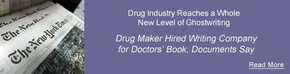 Drug industry reaches a whole new level of ghostwriting - Drug maker wrote book under two doctors' names, documents say - read more