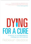Dying For A Cure